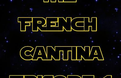 The French Cantina – épisode 1