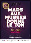 18 – 28 mars 2021 > 20ème édition de Mars aux Musées : Mars aux Musées donne le ton. Entre musiques et couleurs > Rendez-vous sur marsauxmusees.fr et les réseaux sociaux