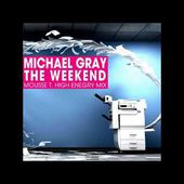 Michael Gray - The Weekend (Mousse T. High Energy Mix)