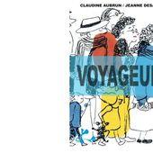 Jeanne DESAUBRY et Claudine AUBRUN : Voyageurs. - Les Lectures de l'Oncle Paul