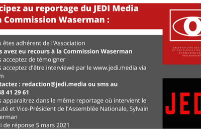 Participez au reportage sur la Commission Waserman sur www.jedia.media