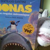 Jonas Le requin mécanique. Bertrand SANTINI et Paul MAGER - 2014 (Dès 9 ans)