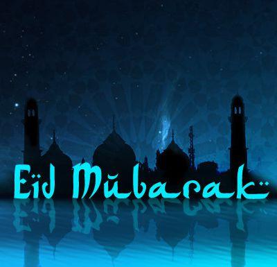 Aïd Moubarak à tous les musulmans du monde