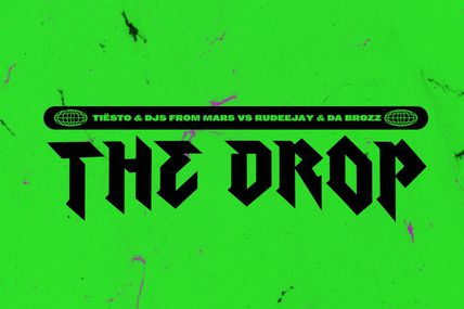 Tiësto x Djs From Mars vs. Rudeejay x Da Brozz - The Drop