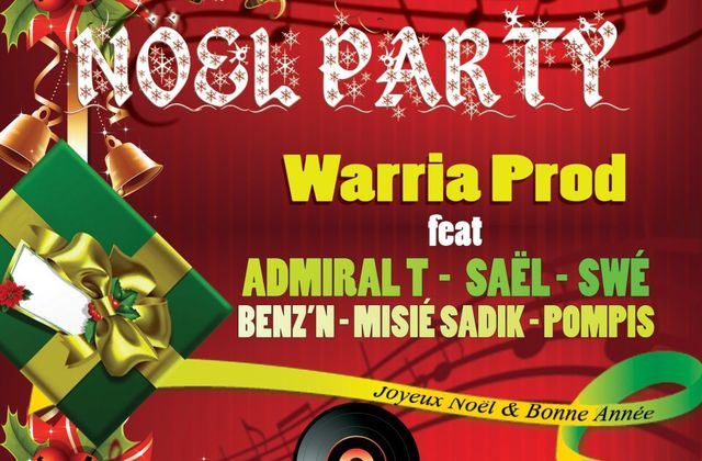 [CLIP] WARRIA PROD Feat ADMIRAL T, SAEL, SWE, BENZ'N, MISSIE SADIK, POMPIS - NOEL PARTY - 2012
