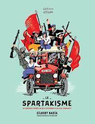 Rosa Luxemburg, Mehring, Les trois mousquetaires du Spartakisme. Très bel article sur la réédition  aux éditions Otium de l'ouvrage de Gilbert Badia.