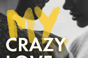 My Crazy Love de Laura S. WILD