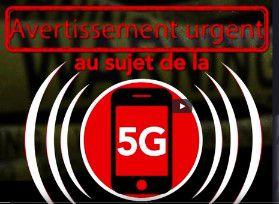 Avertissement urgent au sujet de la 5G