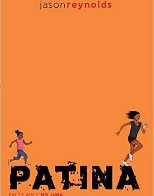 Read Online / Download Patina (Track, #2) by Jason Reynolds Book in PDF