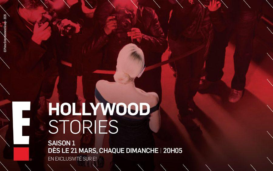 """""""Hollywood Stories"""", nouvelle série documentaire à découvrir dès le 21 mars sur E!"""