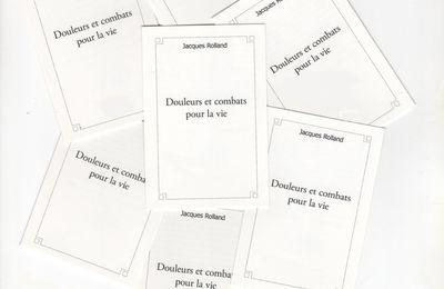 """Disponible ICI, Premier ouvrage : """"Douleurs et Combats pour la vie""""."""