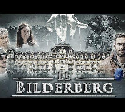 Le groupe Bilderberg face à l'échec du nouvel ordre mondial...
