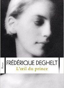 Chronique de L'Oeil du Prince de Frédérique Deghelt