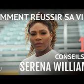 SERENA WILLIAMS : 10 Conseils pour réussir ( Discours de Motivation français)