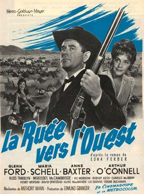 La Ruée vers l'Ouest d'Anthony Mann avec Glenn Ford - Maria Schell - Anne Baxter - Russ Tamblyn - Arthur O'Connell - Vic Morrow - Mercedes McCambridge - Harry Morgan - Charles McGraw - Edgar Buchanan - Robert Keith - Aline MacMahon - Mary Wickes - Royal Dano