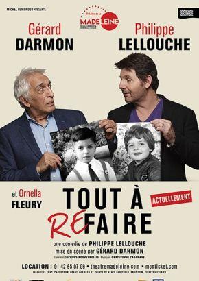"""""""Tout à refaire"""" au Théâtre de la Madeleine"""