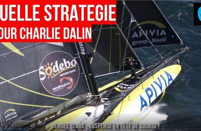 Vendée Globe 2020 - quelle stratégie pour Charlie Dalin, à moins de 15 jours de l'arrivée ?