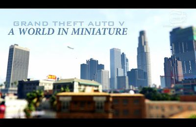 GTA V en tilt shift