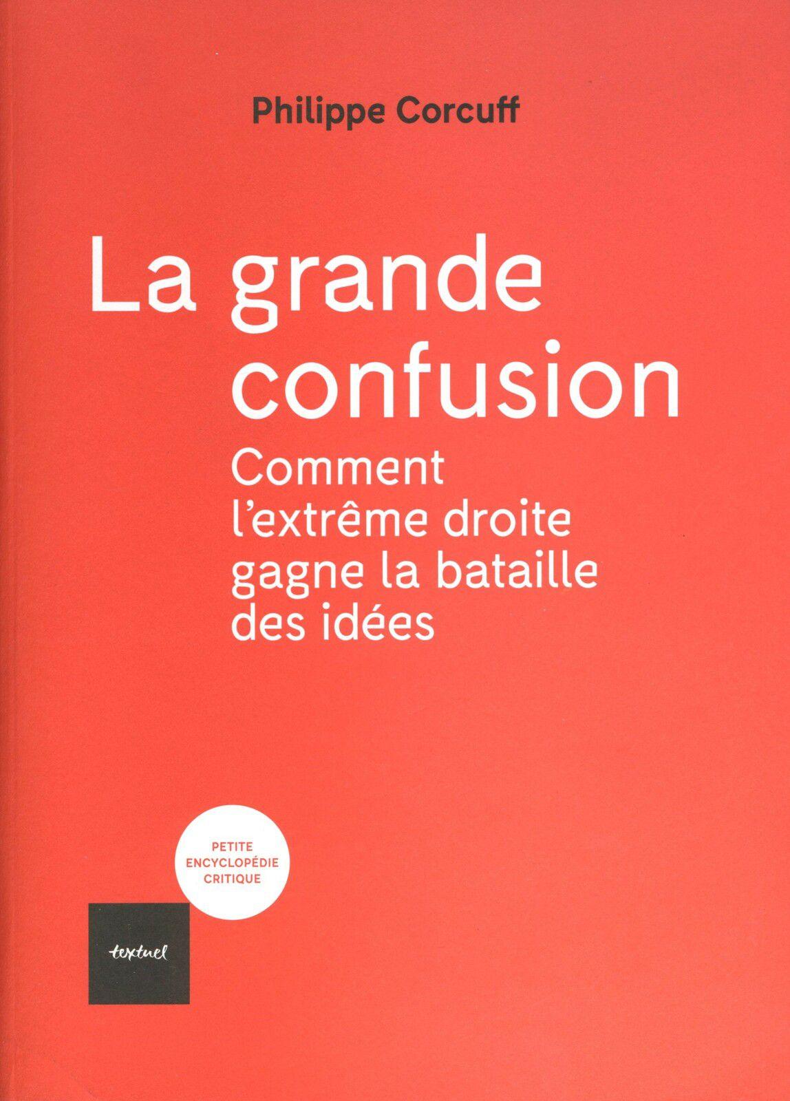 Philippe CORCUFF La grande confusion