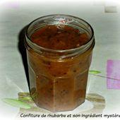 Confiture de rhubarbe et son ingrédient mystère - Chez Vanda
