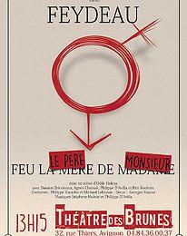 """Georges Feydeau - """"Feu le père de Monsieur"""""""
