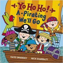 Yo-ho A-pirating we'll go