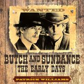 Butch And Sundance: The Early Years - Patrick Williams - www.lomax-deckard.de