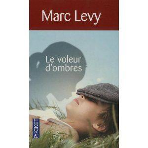 Le voleur d'ombres / Marc Lévy