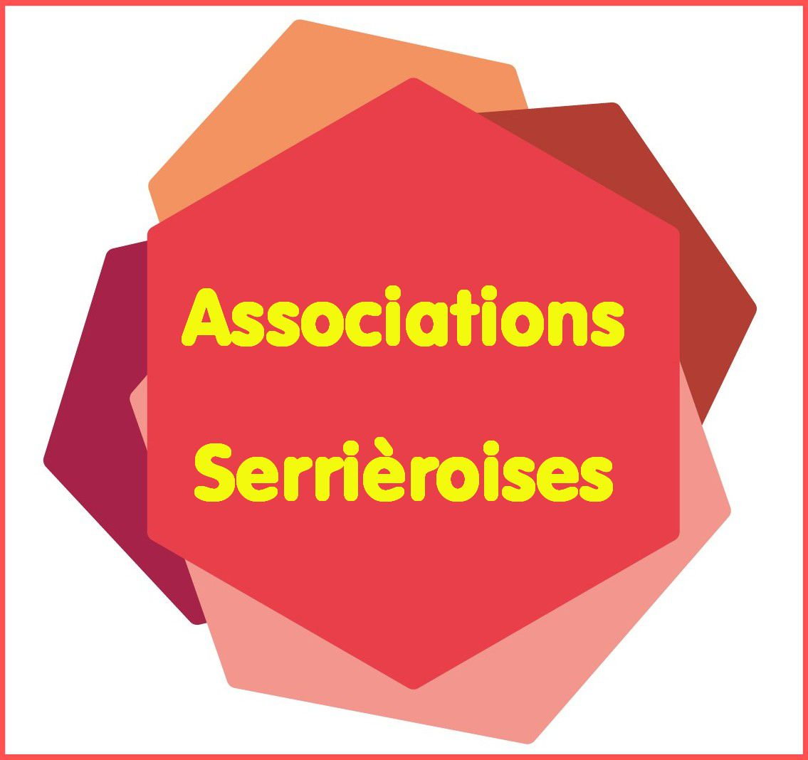 Les Associations dont le siège social est à Serrières