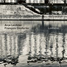 💿 Francois Couturier / Anja Lechner - Lontano
