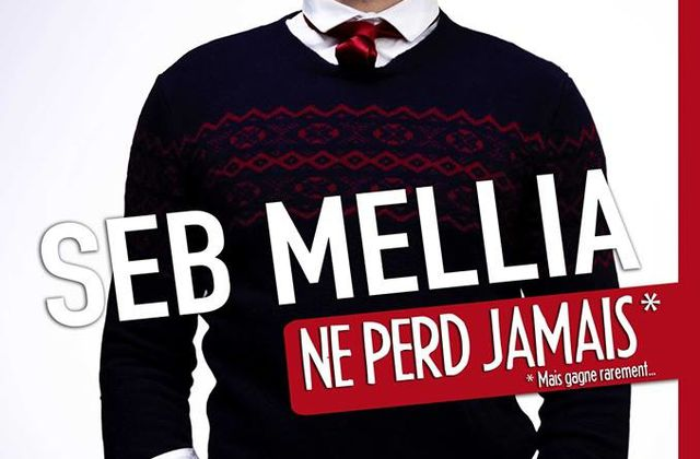 Seb Mellia ne perd jamais !