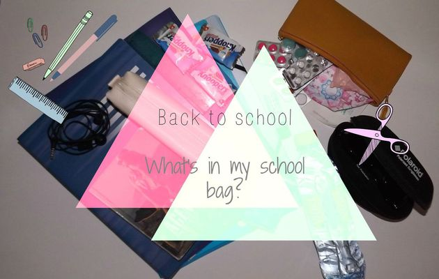 What's in my school bag - Back To School