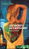 Hobb Robin l'Assassin Royal tome 9 Les secrets de Castelcerf
