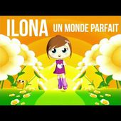 ILONA - Un monde parfait