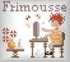 Les chroniques de Frimousse