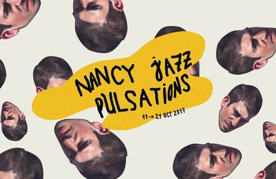 Nancy Jazz Pulsations 2017