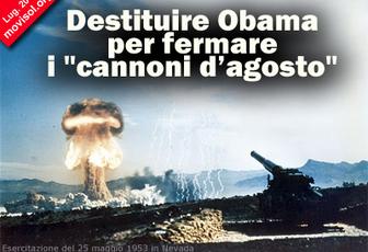 """Destituire Obama per fermare i """"cannoni d'agosto"""""""