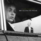 Chiara Foschiani - My Glass of Wine (Audio)