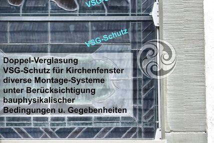 Doppelverglasungen für Kirchenfenster beinhalten Gefahren...