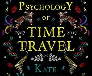 Kate Mascarenhas - The Psychology of Time Travel