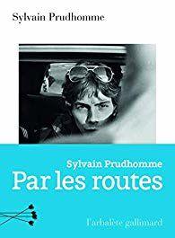 Par les routes de Sylvain Prud'homme