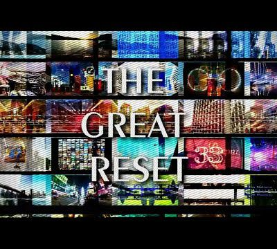 THE GREAT RESET (exposing the scheme of the enemy)