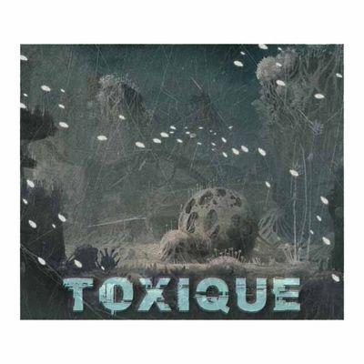 Toxique : Chapitre V - Un monde hostile