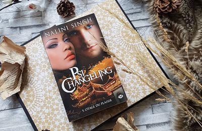 Psi-Changeling, tome 5 : Otage du plaisir - Nalini Singh