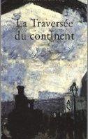 La traversée du continent - Michel Tremblay