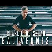 Charlie Boisseau - Balivernes (Lyrics Video)
