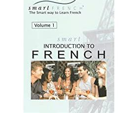 SmartFrench - Introduction to French, Vol.1