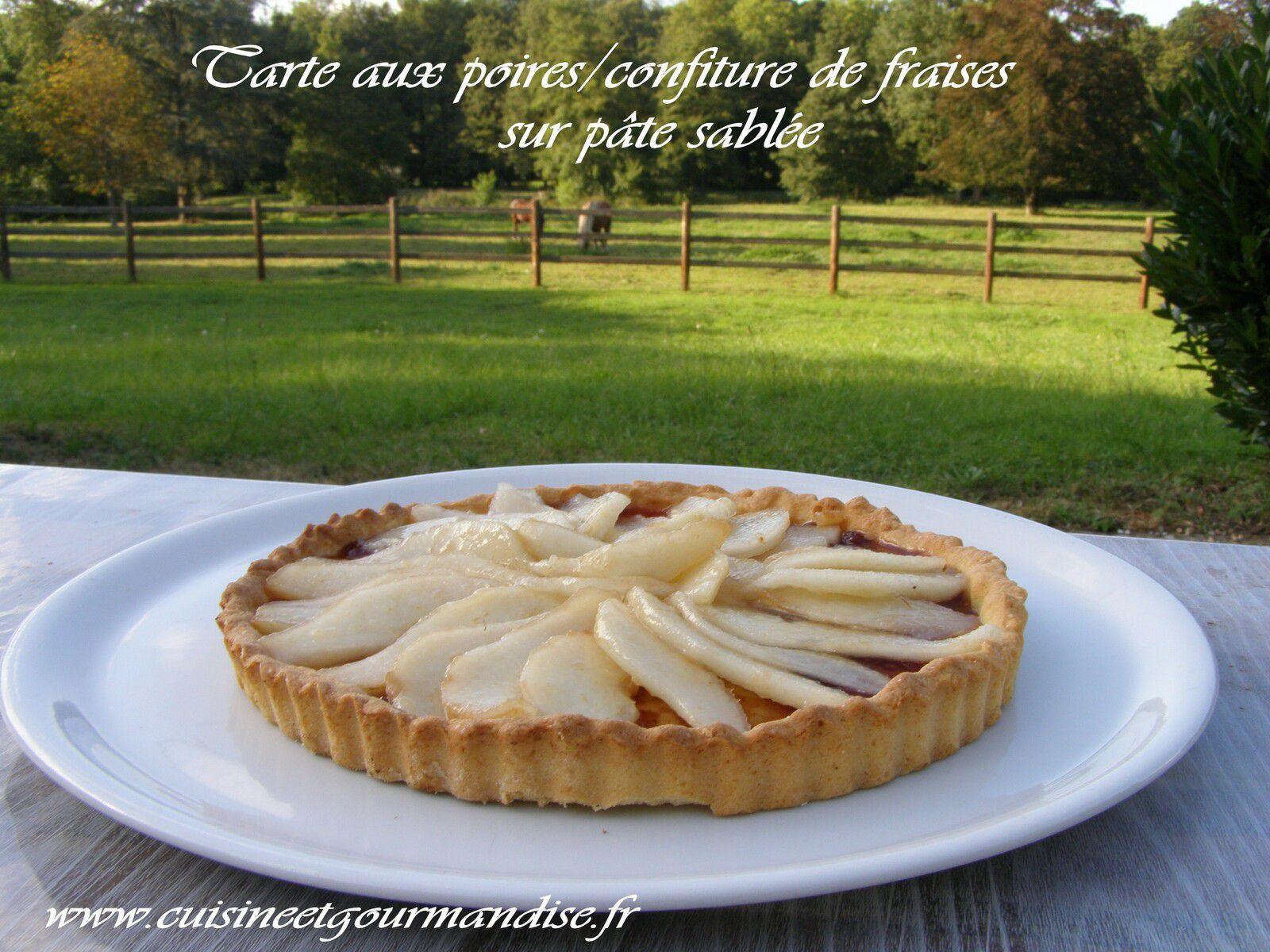 Tarte aux poires/confiture de fraises, sur pâte sablée Pâte réalisée au Cook Expert de Magimix www.cuisineetgourmandise.fr