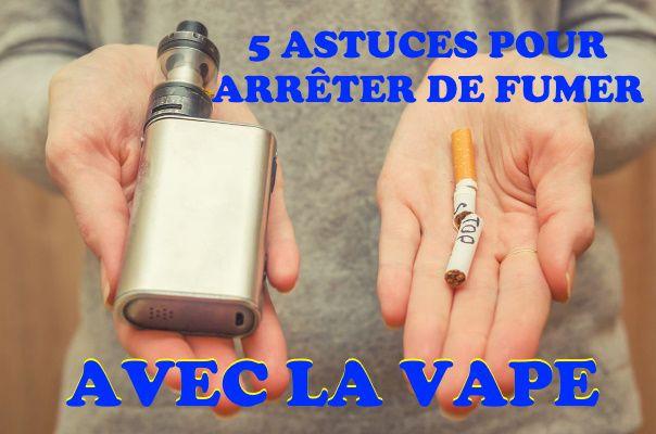 5 astuces pour ne plus toucher à la cigarette lorsqu'on essaye d'arrêter avec la vape