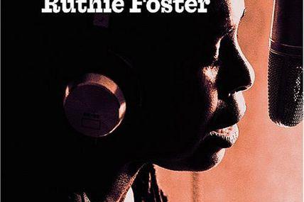 Ruthie Foster: Une chanteuse phénoménale inconnue.